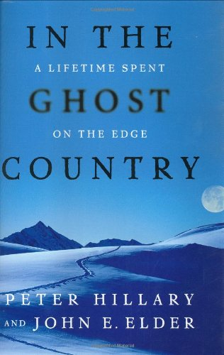 In the Ghost Country: A Lifetime Spent on the Edge 9780743243698