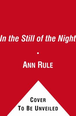 In the Still of the Night: The Strange Death of Ronda Reynolds and Her Mother's Unceasing Quest for the Truth 9780743599733