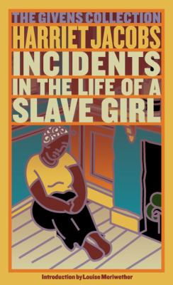 Incidents in the Life of a Slave Girl 9780743460569