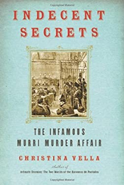 Indecent Secrets: The Infamous Murri Murder Affair 9780743250467