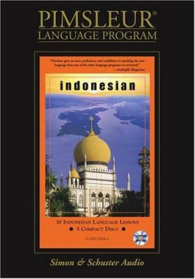 Indonesian, Compact: Learn to Speak and Understand Indonesian with Pimsleur Language Programs 9780743506267