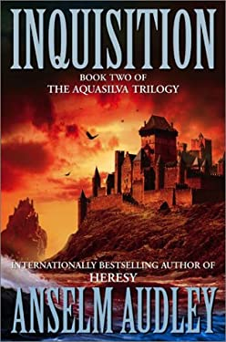 Inquisition: Book Two of the Aquasilver Trilogy 9780743427401