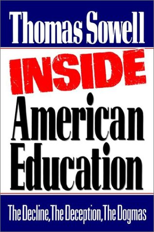 Inside American Education: The Decline, the Deception, the Dogmas 9780743254083