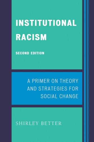 Institutional Racism: A Primer on Theory and Strategies for Social Change 9780742560161