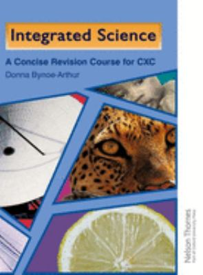 Integrated Science - A concise Revision Guide for CXC
