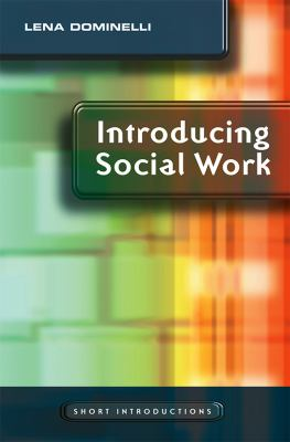 Introducing Social Work 9780745640877