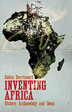 Inventing Africa: History, Archaeology and Ideas 9780745331058