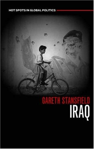 Iraq: People, History, Politics 9780745632278