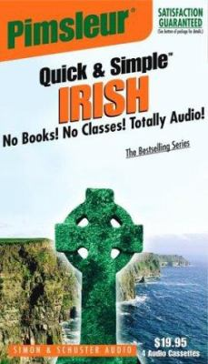 Irish: Learn to Speak and Understand Irish (Gaelic) with Pimsleur Language Programs 9780743508032