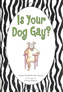 Is Your Dog Gay? 9780743270779