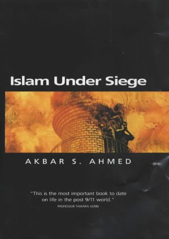 Islam Under Siege: Living Dangerously in a Post- Honor World 9780745622095