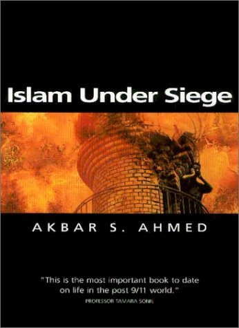 Islam Under Siege: Living Dangerously in a Post- Honor World 9780745622101