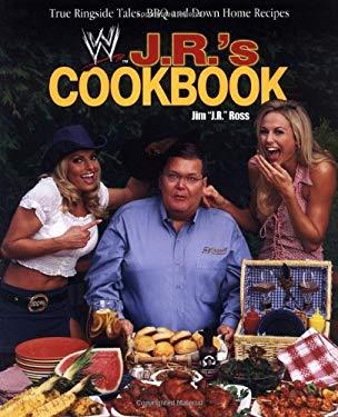 J. R.'s Cookbook: True Ringside Tales, BBQ, and Down-Home Recipies 9780743483100