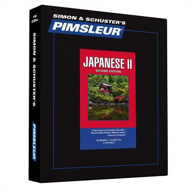 Japanese II, Comprehensive: Learn to Speak and Understand Japanese with Pimsleur Language Programs 9780743528832