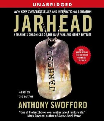 Jarhead: A Marine's Chronicle of the Gulf War and Other Battles 9780743550918