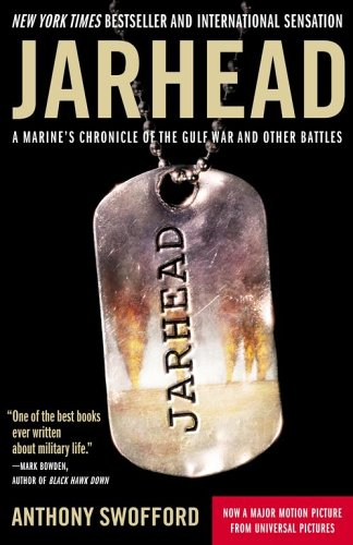 Jarhead: A Marine's Chronicle of the Gulf War and Other Battles 9780743287210