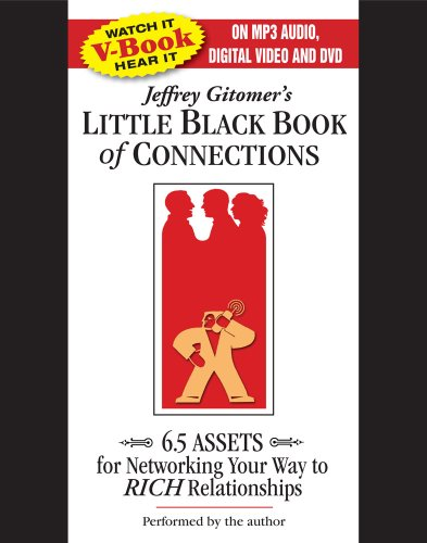 Jeffrey Gitomer's Little Black Book of Connections: 6.5 Assets for Networking Your Way to Rich Relationships 9780743575348