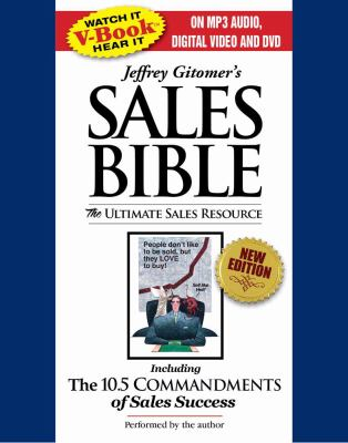 Jeffrey Gitomer's Sales Bible: The Ultimate Sales Resource [With DVD, iPod Ready DVD] 9780743573788