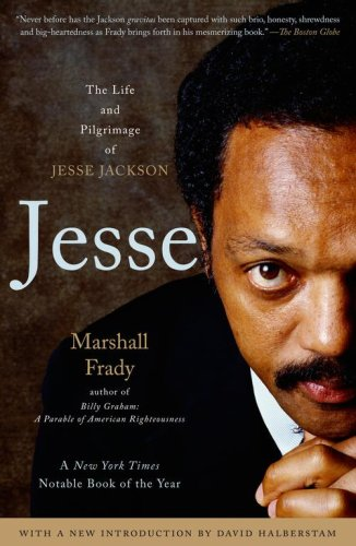 Jesse: The Life and Pilgrimage of Jesse Jackson 9780743291446
