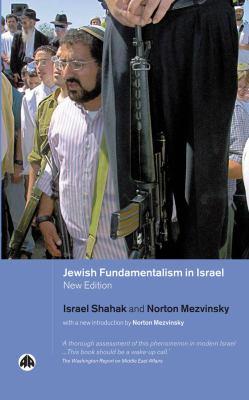 Jewish Fundamentalism in Israel: New Introduction by Norton Mezvinsky 9780745320908