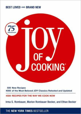 Joy of Cooking: 75th Anniversary Edition - 2006 9780743246262