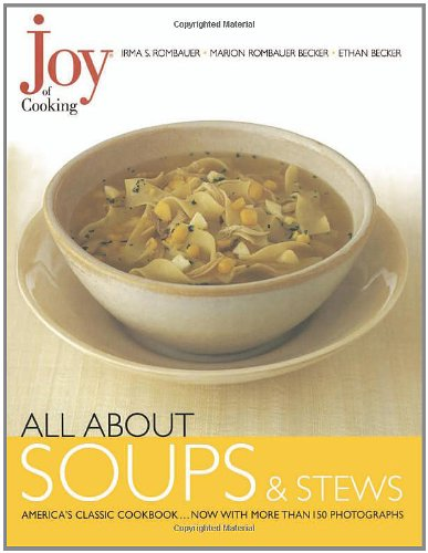 Joy of Cooking: All about Soups and Stews 9780743202107