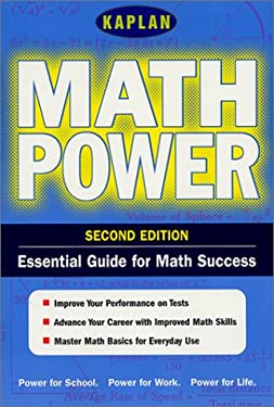 Kaplan Math Power, Second Edition: Empower Yourself! Math Skills for the Real World 9780743205207