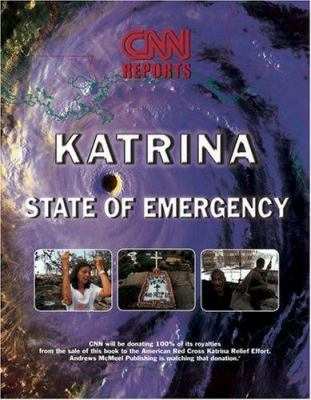 Katrina: CNN Reports: State of Emergency 9780740758447