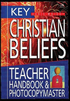 Key Christian Beliefs Teacher Handbook & Photocopymaster 9780745930138