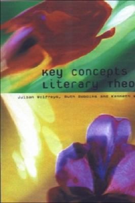 Key Concepts in Literary Theory 9780748615193