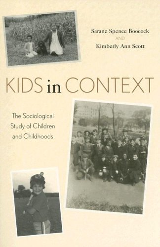 Kids in Context: The Sociological Study of Children and Childhoods 9780742520257
