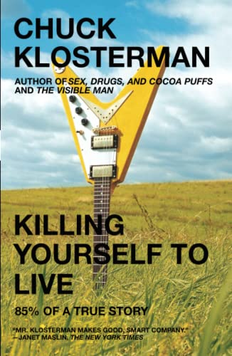 Killing Yourself to Live: 85% of a True Story 9780743264464
