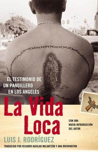 La Vida Loca (Always Running): El Testimonio de Un Pandillero En Los Angeles 9780743281553