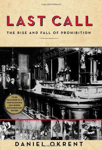 Last Call: The Rise and Fall of Prohibition 9780743277020