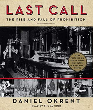 Last Call: The Rise and Fall of Prohibition 9780743599214