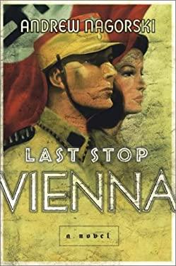 Last Stop Vienna 9780743237505