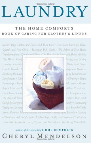 Laundry: The Home Comforts Book of Caring for Clothes and Linens 9780743271455