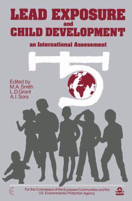 Lead Exposure and Child Development: An International Assessment 9780746200698
