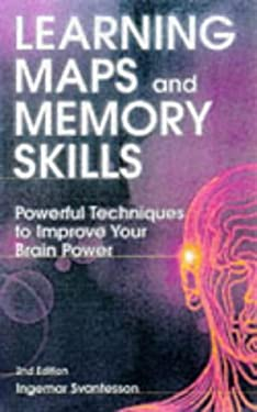 Learning Maps and Memory Skills: Powerful Techniques to Improve Your Brain Power 9780749424558