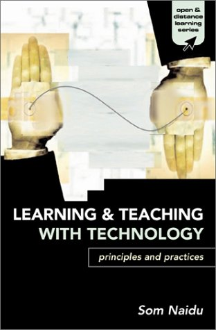 Learning & Teaching with Technology: Principles and Practices / 9780749437763