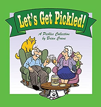 Let's Get Pickled!: A Pickles Collection 9780740761928