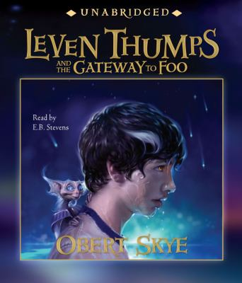 Leven Thumps and the Gateway to Foo 9780743562003