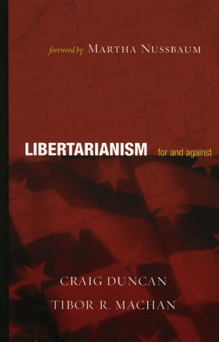 Libertarianism: For and Against 9780742542587