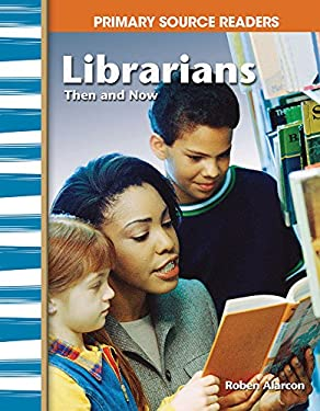 Librarians, Then and Now 9780743993760