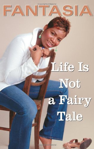 Life Is Not a Fairy Tale 9780743281560