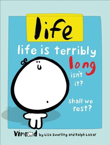 Life: Life Is Terribly Long Isn't It? Shall We Rest? 9780740778094