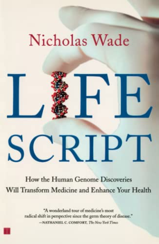 Life Script: How the Human Genome Discoveries Will Transform Medicine and Enhance Your Health 9780743223188