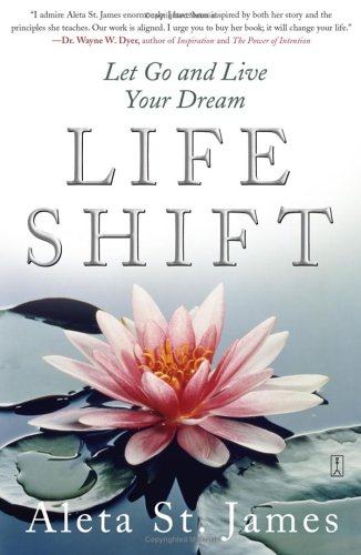 Life Shift: Let Go and Live Your Dream 9780743281874