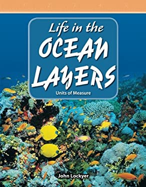 Life in the Ocean Layers: Units of Measure 9780743909037