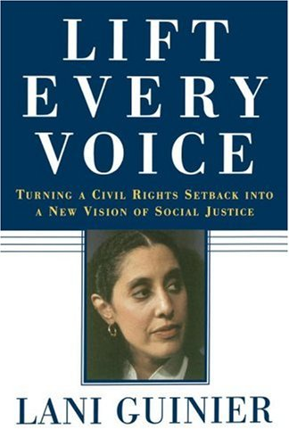 Lift Every Voice: Turning a Civil Rights Setback Into a New Vision of Social Justice 9780743253512